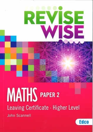 Revise Wise Leaving Certificate Maths Higher Level Paper 2