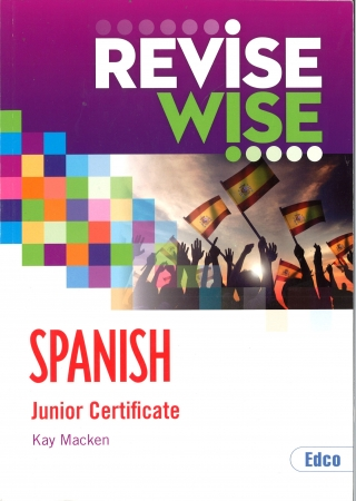 Revise Wise Junior Certificate Spanish