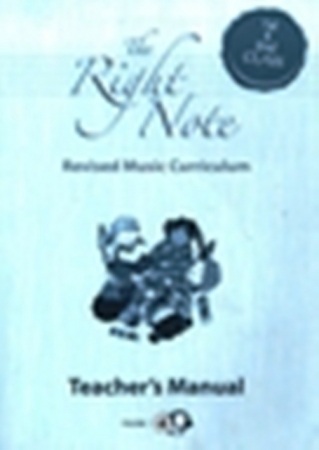 The Right Note 1st & 2nd Class Teachers Manual - First & Second Class