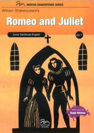 Romeo & Juliet - Junior Cert English - Mentor Shakespeare Series