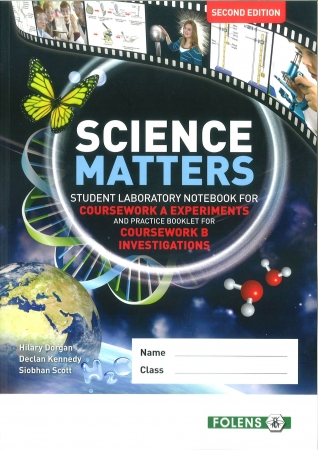 Science Matters Student Laboratory Notebook For Coursework A Experiments & Practice Booklet For Coursework B Investigations - 2nd Edition - Junior Certificate Science