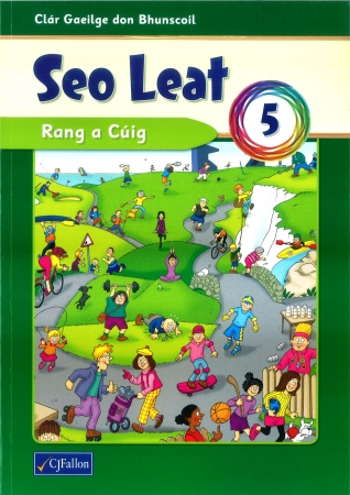 Seo Leat 5 - Pupil Textbook - Fifth Class