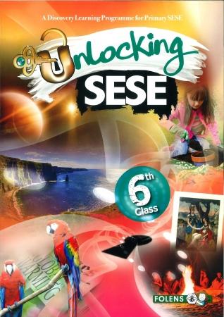 Unlocking SESE 6 - Sixth Class