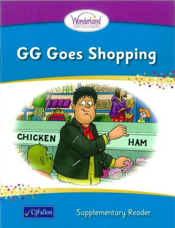 GG Goes Shopping - Supplementary Reader - Wonderland Stage One - Junior & Senior Infants