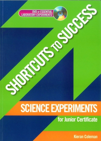 Shortcuts To Success - Junior Certificate - Science Experiments
