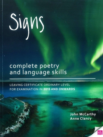 Signs - Complete Poetry & Language Skills - 3rd Edition - Leaving Certificate Ordinary Level For Examination In 2015 Exam & Onwards