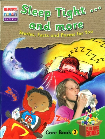 Sleep Tight & More Stories, Facts & Poems For You - Core Book 2 - Big Box Adventures - First Class