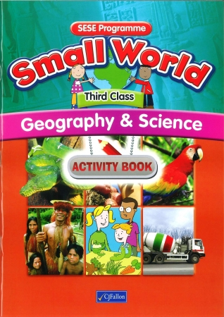 Small World Geography & Science Activity Book Third Class