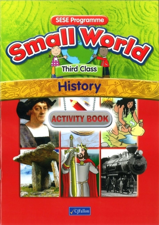 Small World History Activity Book Third Class