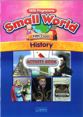 Small World History Activity Book Fifth Class