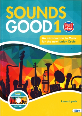 Sounds Good 1 - Junior Cycle Music - Includes Free eBook