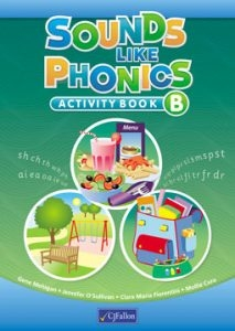 Sounds Like Phonics B - Activity Book - Senior Infants