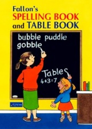 Fallon's Spelling & Table Book