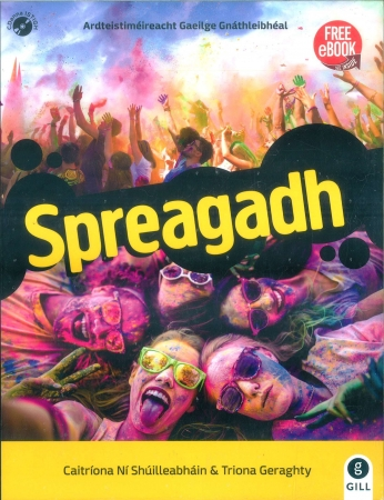 Spreagadh Pack - Textbook & Workbook - Leaving Certificate Irish Ordinary Level - Includes Free eBook