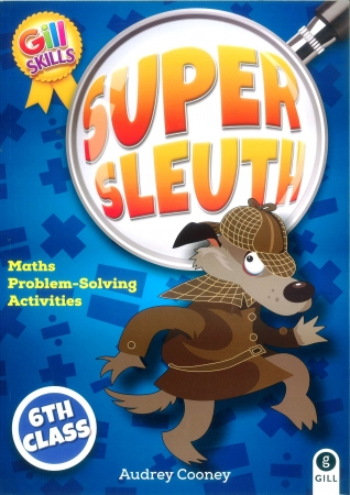 Super Sleuth 6 - Sixth Class