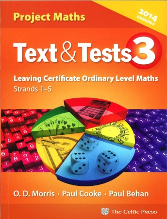 Text & Tests 3 - Project Maths Leaving Certificate Ordinary Level - Strands 1-5 - Includes Free eBook