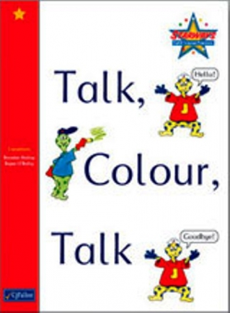 Talk, Colour, Talk - Skills Book - Starways Stage One - Junior & Senior Infants