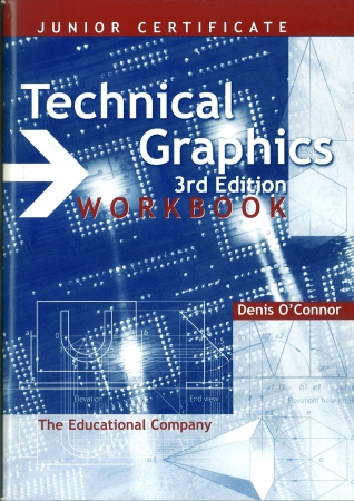 Technical Graphics Workbook - 3rd Edition