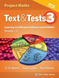 Text & Tests 3 Leaving Certificate Ordinary Level Maths Strands 1-5 New Edition