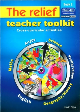 The Relief Teacher Toolkit 2 - Cross-Curricular Activities - Book 2