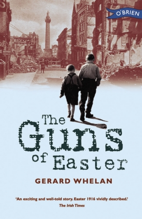 The Guns Of Easter - Gerard Whelan