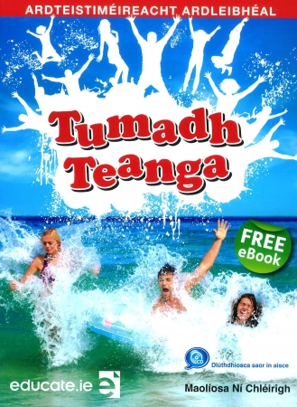 Tumadh Teanga Ardleibhéal - Textbook - Leaving Certificate Irish Higher Level - Includes FreeeBook