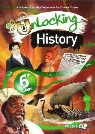 Unlocking History 6 - Sixth Class