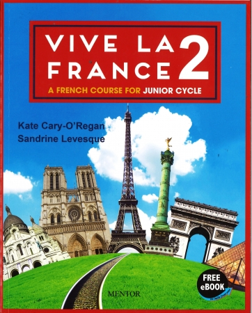Vive La France 2 - Pack Textbook & Portfolio - Junior Cycle French - Free eBook Included