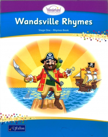 Wandsville Rhymes - Ryhmes Book - Wonderland  Stage One - Junior & Senior Infants
