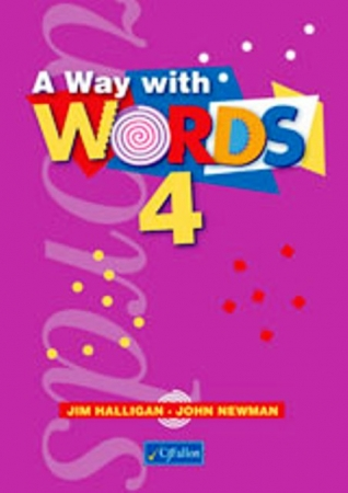 A Way With Words 4 - Fourth Class