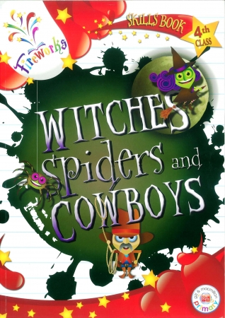 Witches, Spiders & Cowboys Skills Book - 4th Class - Fireworks
