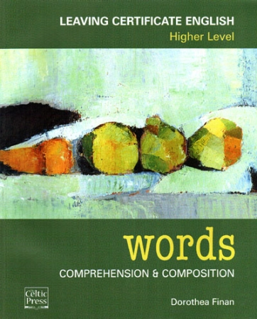 Words - Leaving Certificate English Higher Level