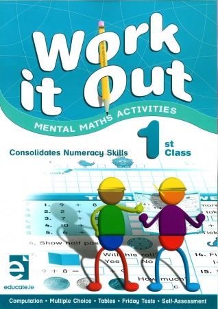 Work It Out - Mental Maths Activities - 1st Class