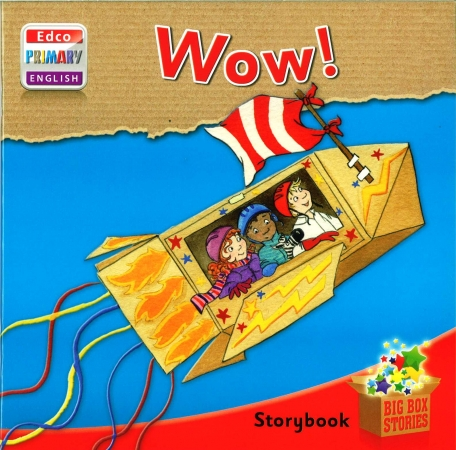 Wow! - Storybook 1 - Big Box Adventures - Junior Infants