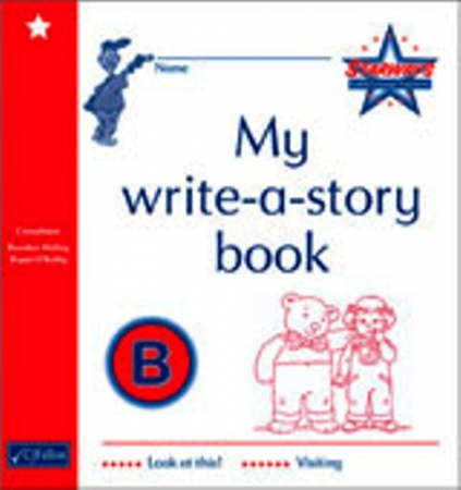 My Write A Story Book B - Starways Stage One - Junior & Senior Infants