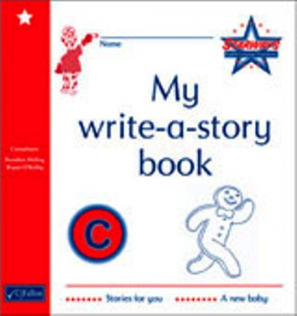 My Write A Story Book C - Starways Stage One - Junior & Senior Infants