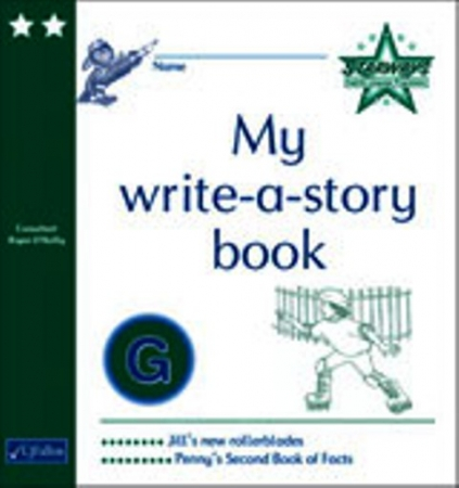 My Write A Story Book G - Starways Stage Two - First & Second Class