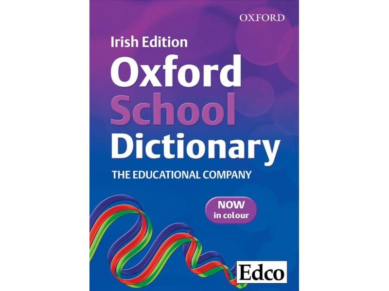 Edco Oxford School Dictionary - Irish Edition