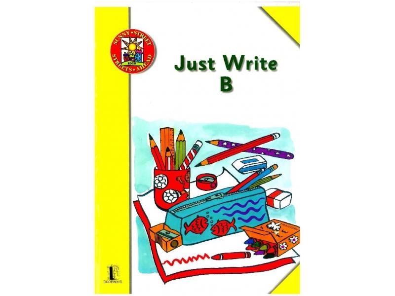 Just Write B: Script Handwriting - Sunny Street - Senior Infants