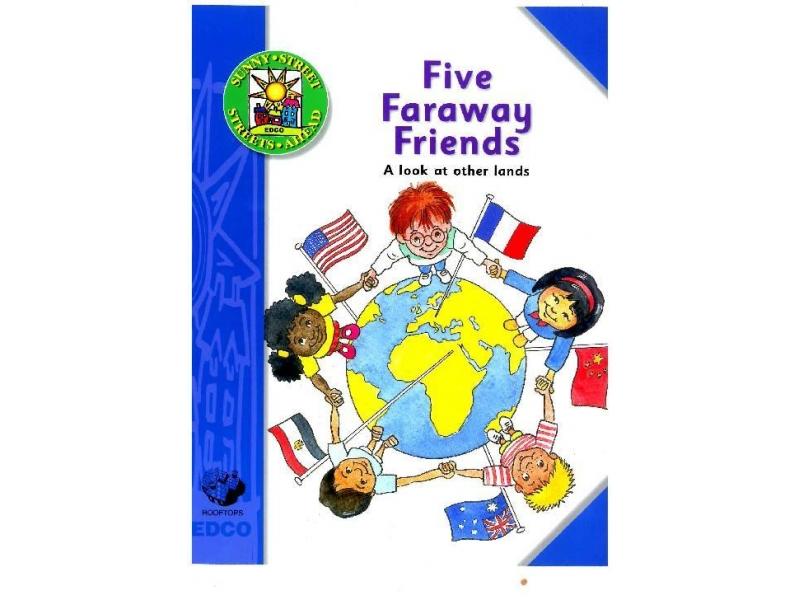 Five Faraway Friends - Information Book - Sunny Street - Second Class