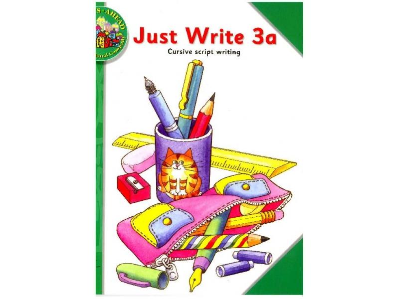 Just Write 3A: Cursive Script Writing - Streets Ahead - Third Class
