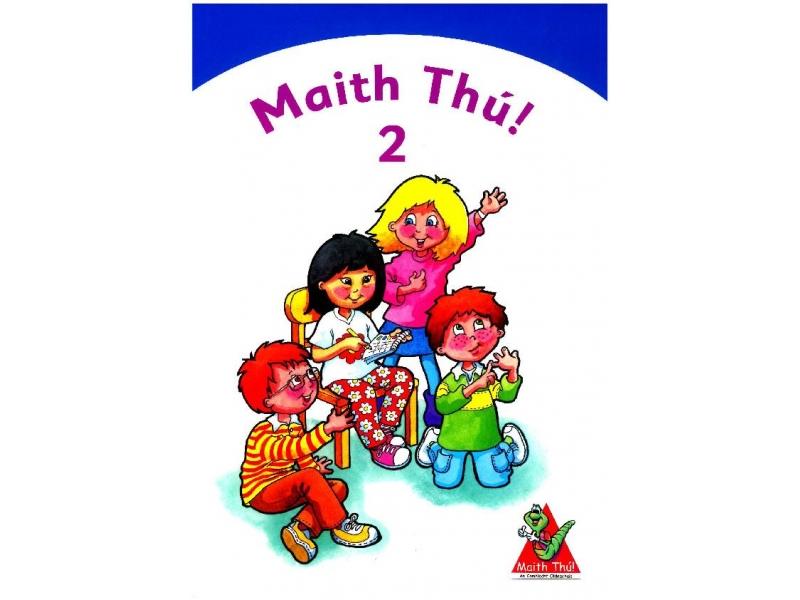 Maith Thú 2 - Second Class Textbook