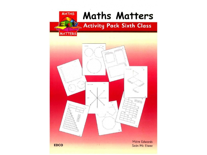 Maths Matters 6 - Pupil's Activity Pack - Sixth Class