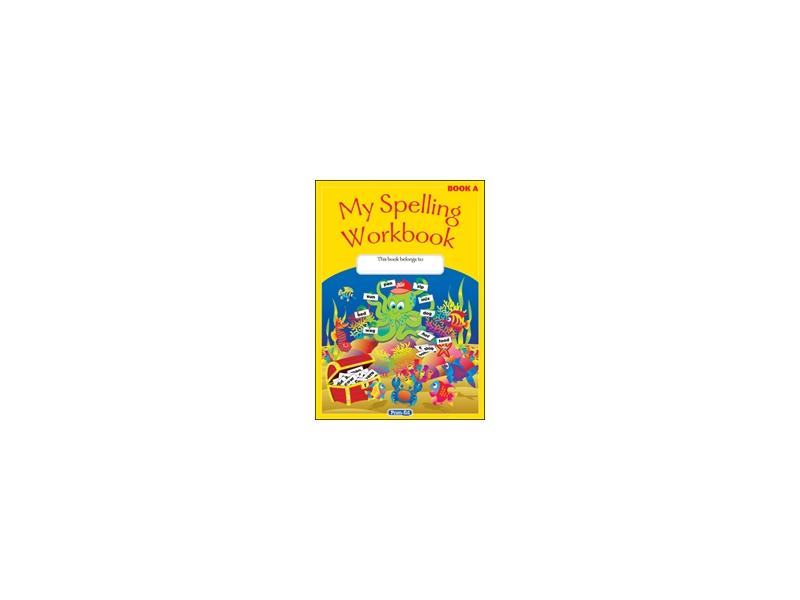 My Spelling Workbook A - Original Edition - Senior Infants