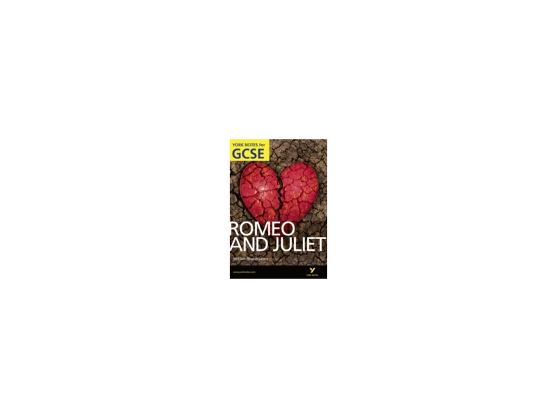 Romeo & Juliet - York Notes