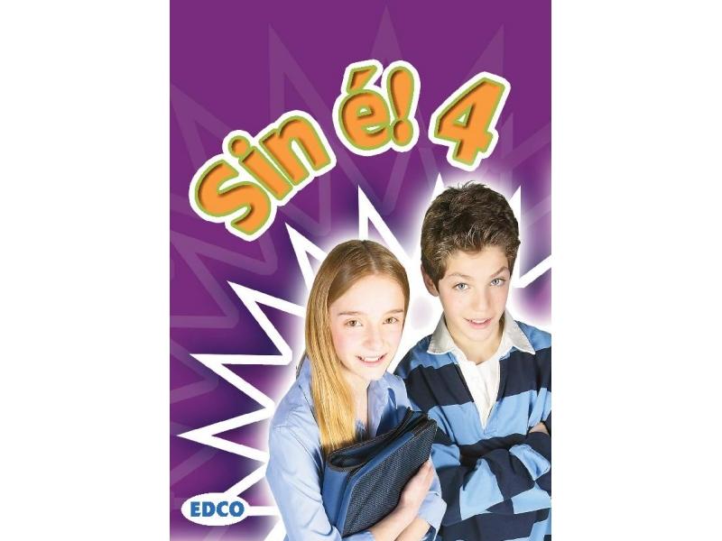 Sin é! 4 - Fourth Class Textbook