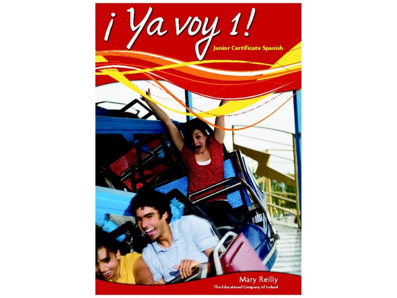 Ya Voy 1 - Junior Certificate Spanish Textbook
