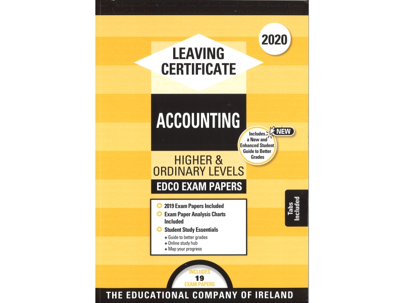 Leaving Cert Accounting Higher & Ordinary Levels - Includes 2020 Exam Papers