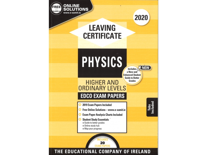 Leaving Cert Physics Higher & Ordinary Level Includes 2020 Exam Papers