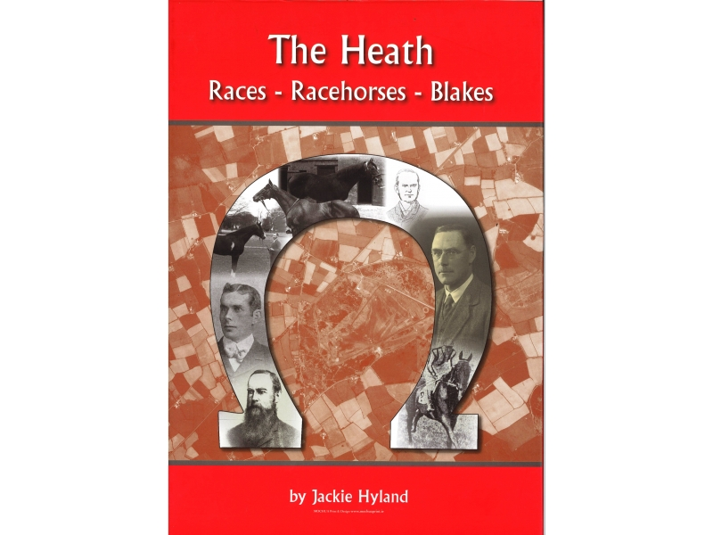 The Heath Races, Racehorses, Blakes - By Jackie Hyland